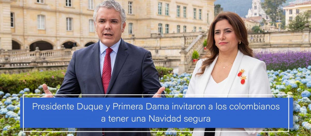 Presidente Duque y Primera Dama invitaron a los colombianos a tener una  Navidad segura   Misión Permanente de Colombia ante las Naciones Unidas en  Ginebra